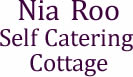 Nia Roo Self Catering Cottage